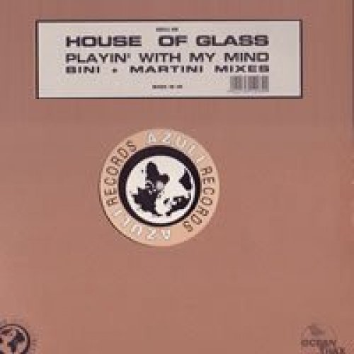 Bild 1: House of Glass, Playin' with my mind (Bini + Martini Vocal Mix/H.O.G. Ocean Dub/Superstar Mix, 1998, UK)
