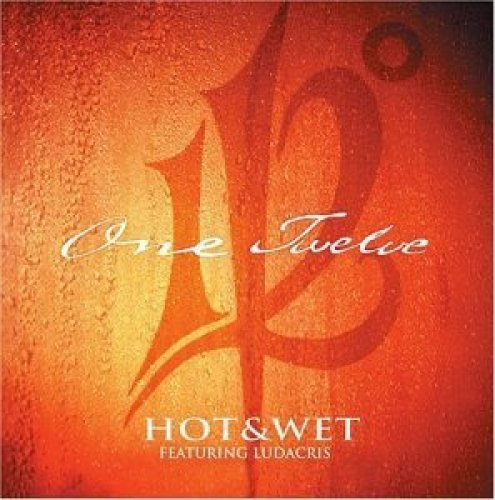 Bild 1: 112, Hot & wet (feat. Ludacris; b/w 'Na na na na-Remix', 3 versions each, 2003, US)
