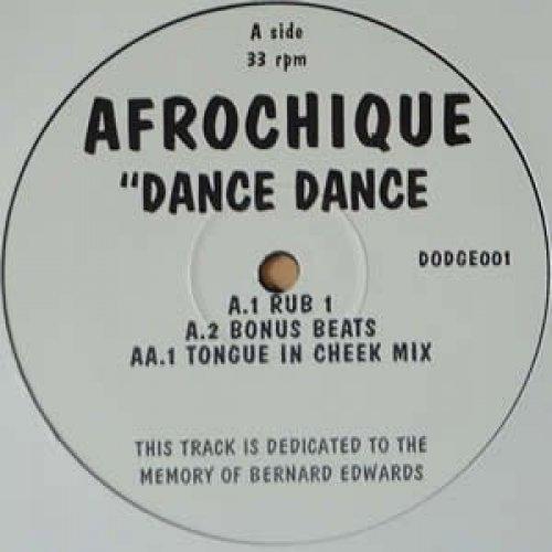 Bild 1: Afrochique, Dance dance (Rub 1 /Bonus Beats/Tongue in Cheek Mix)