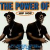 Power of Hip Hop (1998, SPV), Thin Line, Doug E. Fresh & The Get Fresh Crew, Chubb Rock, Eazy-E, Sweet Tee, Epmd, Blowfly..