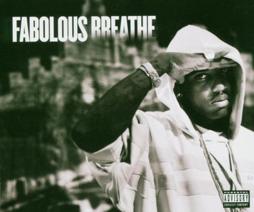 Bild 1: Fabolous, Breathe (2004)