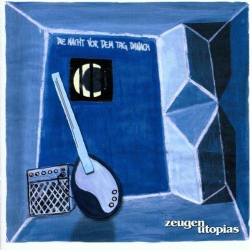 Bild 1: Zeugen Utopias, Die Nacht vor dem Tag danach (2001)