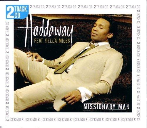Bild 1: Haddaway, Missionary man (feat. Della Miles, 2005, plus 'It was nice')