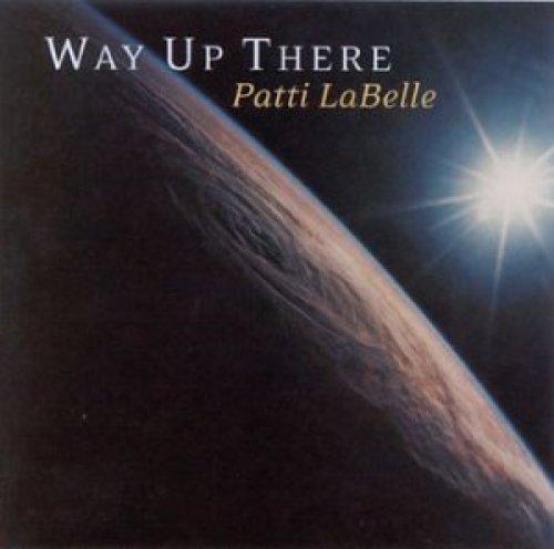 Bild 1: Patti La Belle, Way up there (2002, US)