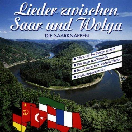 Bild 1: Die Saarknappen, Lieder zwischen Saar und Wolga (1992)