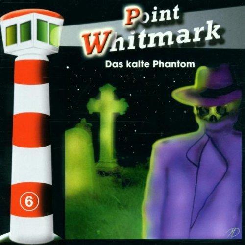 Bild 1: Point Whitmark, 06-Das kalte Phantom