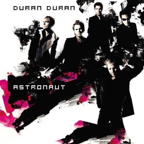 Bild 1: Duran Duran, Astronaut (2004)