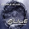 People Alive, Alive (5 versions, 1999, incl. Mellow Club Mix)