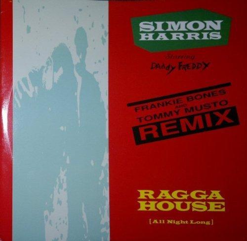 Bild 1: Simon Harris, Ragga house (all night long; Frankie Bones & Tommy Musto Remix, 1990, UK, starring Daddy Freddy)