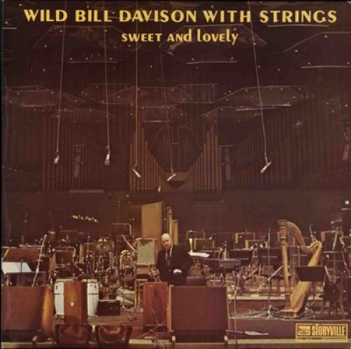 Bild 1: Wild Bill Davison, Sweet and lovely (with strings, 1976)