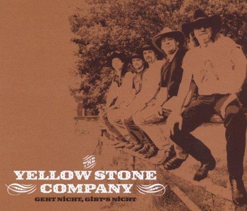 Bild 1: Yellow Stone Company, Geht nicht, gibt's nicht (2004)