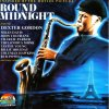 Round Midnight-Inspired by the Motion Picture, Dexter Gordon, Miles Davis, John Coltrane, Charlie Parker..