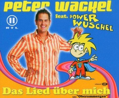 Bild 1: Peter Wackel, Das Lied über mich (2005, feat. Power Wuschel)