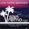 Una Notte Speciale-San Remo 2002, Matia Bazar, Fausto Leali & Luisa Corna, Alessandro Mara, Daniele Silvestri, Nino D'Angelo..
