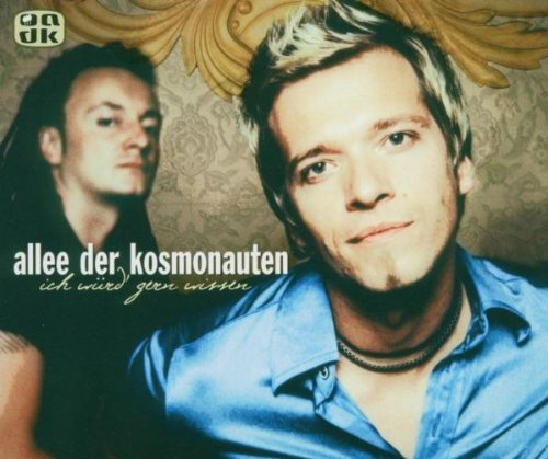 Bild 3: Allee der Kosmonauten, Ich würd' gern wissen/Glücklich sein (Waldbühnen-Mix, 2004, plus 2 live videos)