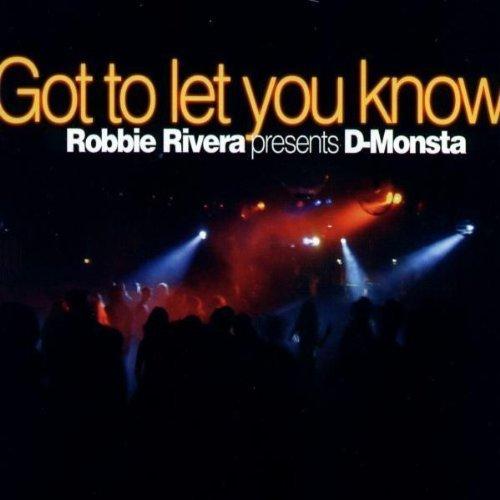 Bild 1: Robbie Rivera presents D-Monsta, Got to let you know (#zyx9696; 3 versions, 2003)