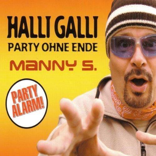 Bild 1: Manny S., Halli galli-Party ohne Ende (#zyx/tip73062; 3 versions, 2003)