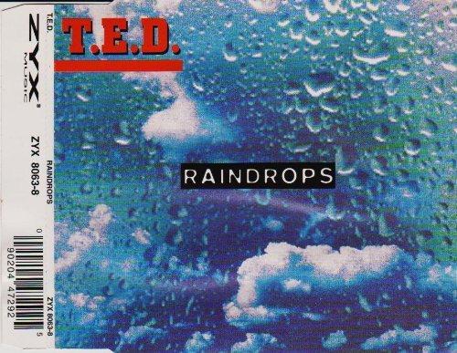 Bild 1: T.E.D., Raindrops (#zyx8063)