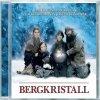 Bergkristall (2004),