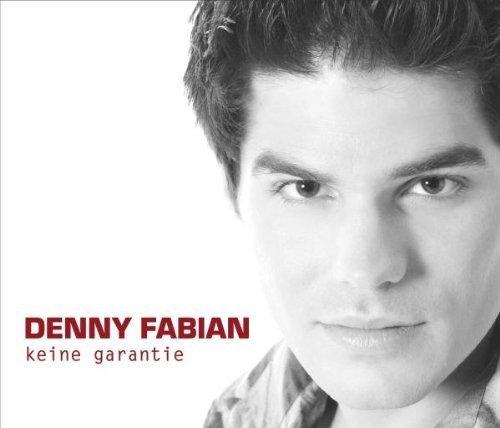 Bild 1: Denny Fabian, Keine Garantie (2005)
