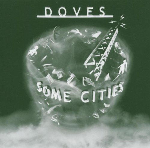 Bild 1: Doves, Some cities (2005)