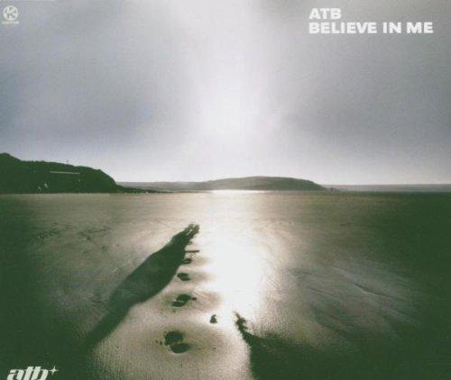 Bild 1: ATB, Believe in me (2005)