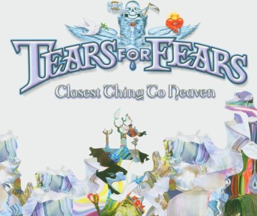 Bild 1: Tears for Fears, Closest thing to heaven (2005)