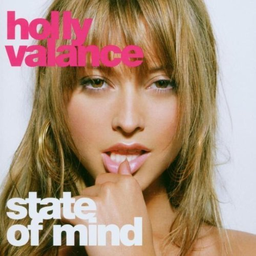 Bild 1: Holly Valance, State of mind (2003)