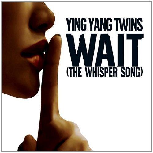Bild 1: Ying Yang Twins, Wait (the whisper song; 2005)