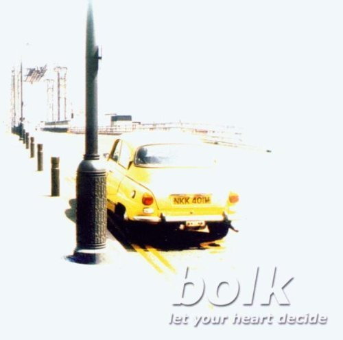 Bild 1: Bolk, Let your heart decide (2002/03)