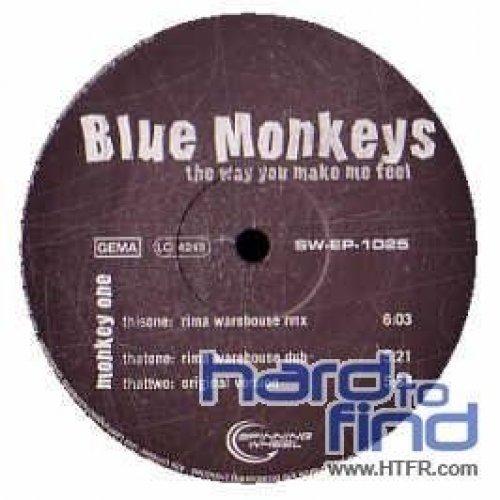 Bild 1: Blue Monkeys, Way you make me feel (5 versions, incl. Rima Warehouse Rmx)