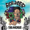 Roll Deep, Avenue (2005)