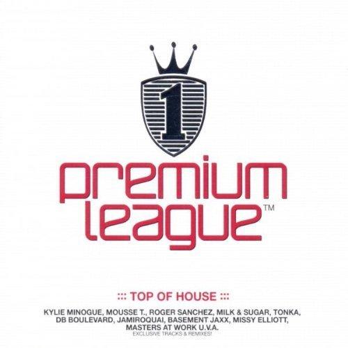 Bild 1: Premium League 1-Top of House (2002, Warner), Kylie Minogue, DB Boulevard, Galleon, Tiefschwarz, Milk & Sugar, Jamiroquai..