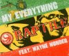 Raptile, My everything (2004, feat. Wayne Wonder)