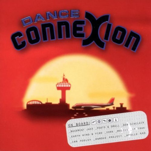 Bild 1: Dance Connexion (1999), Earth, Wind & Fire, Phats & Small, Tom Novy feat. Virginia, Moloko, Moby, Eiffel 65, FPI Project..