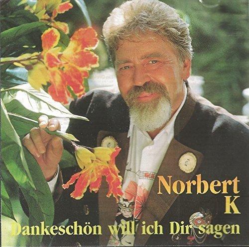 Bild 1: Norbert K, Dankeschön will ich dir sagen (1991)