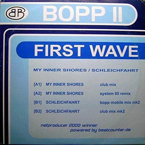 Bild 1: First Wave, My inner shores/Schleichfahrt (2 versions each, 2001)