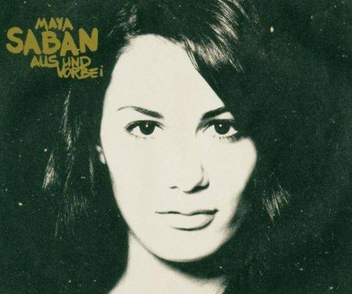 Bild 1: Maya Saban, Aus und vorbei (2005)