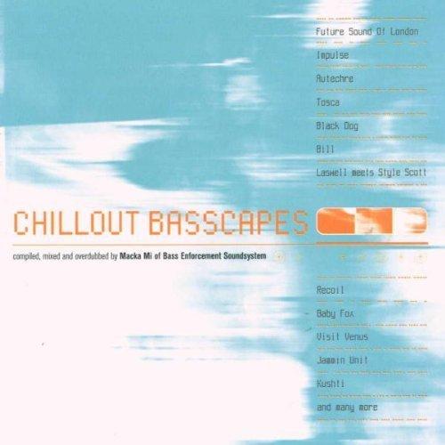 Bild 1: Chillout Basscapes (1999), Future Sound of London, Tosca, Black Dog, Recoil Jammin Unit, Kushti..