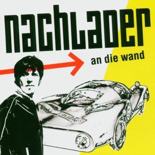 Bild 1: Nachlader, An die Wand (2004)