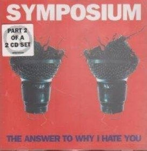 Bild 1: Symposium, Answer to why I hate you-CD2 (plus 'Turquoise', 'Keeping the secret', 1997)