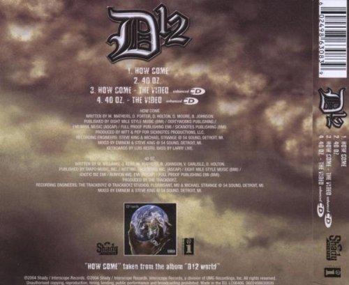 Bild 2: D-12, How come/40 oz. (2004)