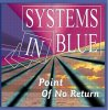 Systems in Blue, Point of no return (2005)