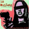 15 Bullets-The Wolverine Compilation (1996), Square the Circle, Axel Sweat, The Bullocks, Psychotic Youth, The Daisies, Yeti Girls..