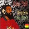 John Holt, Hey love, hey world (10 tracks, #metro482)