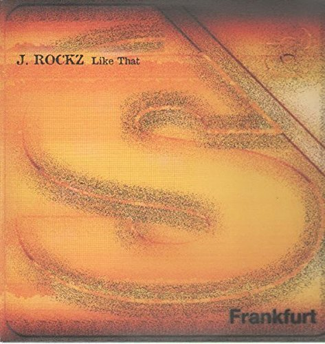 Bild 1: J. Rockz, Like that (3 versions, 1997)