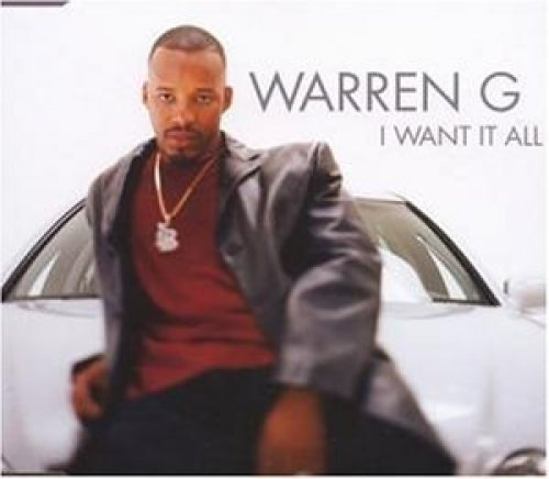 Bild 1: Warren G, I want it all (1999; 2 tracks, feat. Mack 10)