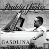 Daddy Yankee, Gasolina/King daddy (& videos, 2005, plus 'Like you')
