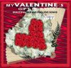 My Valentine Gift for you-R&B and Pop Love Songs (#dst74012), Da Flava, Exposure, Disguy, Slim Man, Michealia Rowe, Duke..