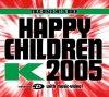 K, Happy children 2005 (incl. 5 versions/video, #zyx/dst76068)